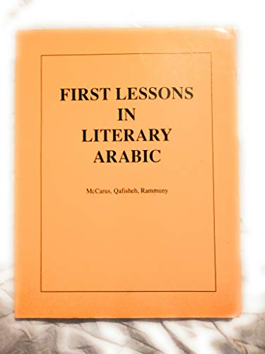 9780916798086: First Lessons in Literary Arabic