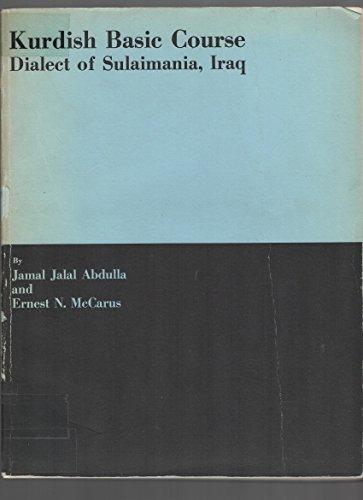 Kurdish Basic Course Dialect of Sulaimania, Iraq: Abdulla, Jamal Jalal