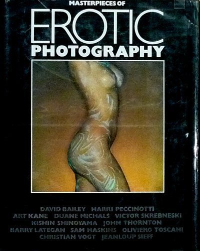 9780916800130: Masterpieces of Erotic Photography