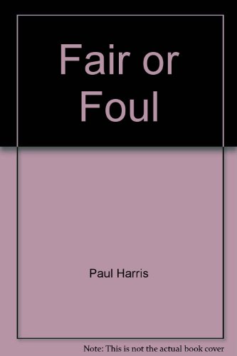 9780916802073: Fair or Foul: The Complete Guide to Soccer Officiating
