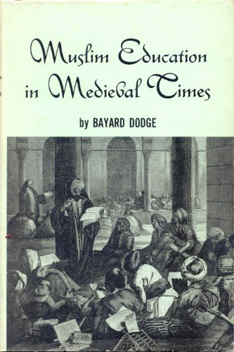 9780916808020: Muslim Education in Medieval Times