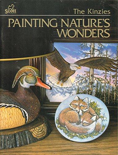 Painting Nature's Wonders: Kinzie, Jeff, Kinzie,