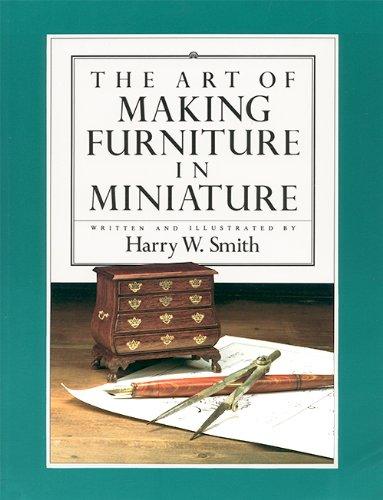 9780916809966: Art of Making Furniture in Miniature