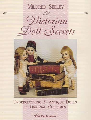 Victorian doll secrets: Seeley, Mildred