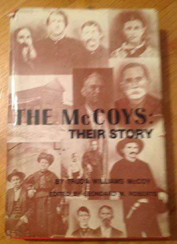 9780916814007: The McCoys : their story as told to the author by eye witnesses and descendants