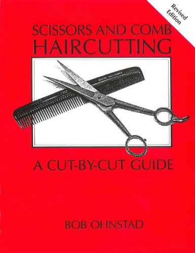 9780916819002: Scissors and Comb Haircutting: A Cut-by-Cut Guide