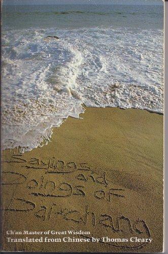 9780916820107: Sayings and Doings of Pai-chang (Zen writings series)