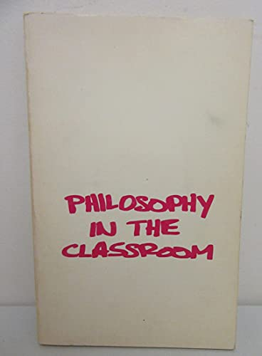 9780916834043: Philosophy in the classroom