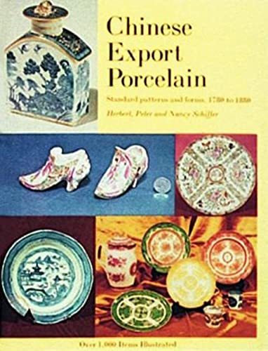 9780916838010: Chinese Export Porcelain, Standard Patterns and Forms, 1780-1880