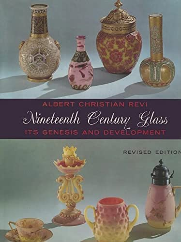 9780916838430: Nineteenth Century Glass: Its Genesis and Development