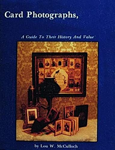 9780916838560: Card Photographs: A Guide to Their History and Value