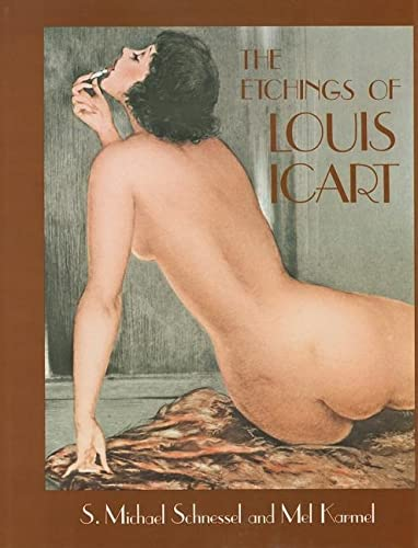 The Etchings of Louis Icart (Hardback): S. Michael Schnessel