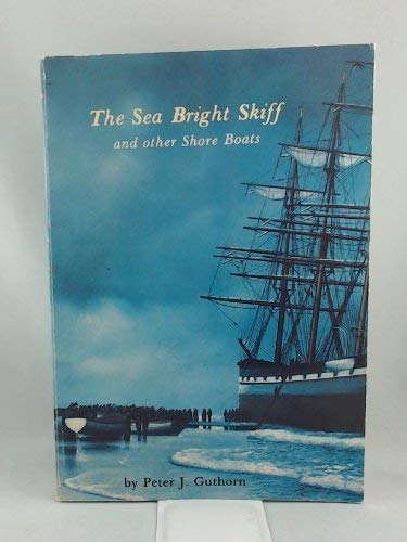 9780916838737: The Sea Bright Skiff and Other Shore Boats: