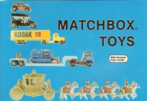 Matchbox Toys, Revised, with Updated Price Guide: Schiffer, Nancy