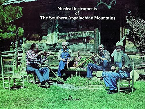 9780916838805: Musical Instruments of the Southern Appalachian Mountains