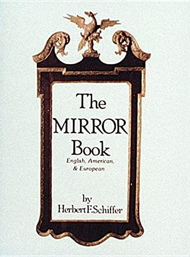 9780916838829: The Mirror Book: English, American, and European