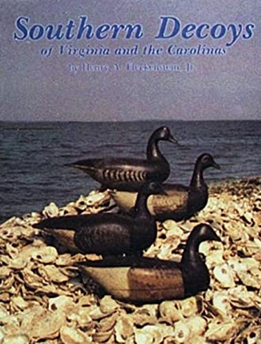 9780916838867: Southern Decoys, of Virginia and the Carolinas