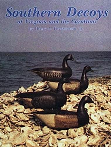 Southern Decoys of Virginia and the Carolinas: Fleckenstein, Henry