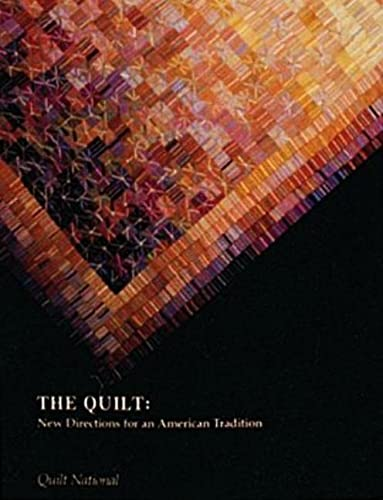9780916838928: The Quilt: New Directions for an American Tradition