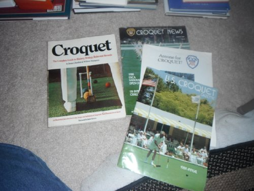 9780916844004: Croquet: The complete guide to history, strategy, rules, and records
