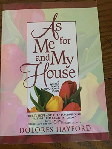 9780916847395: As for Me and My House, a Weekly Family Devotional Guide
