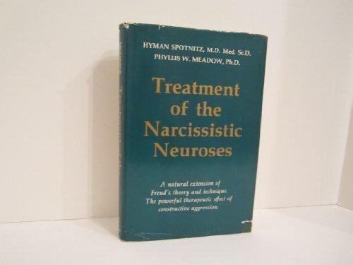 9780916850012: Treatment of the Narcissistic Neuroses