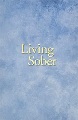 9780916856045: Living Sober
