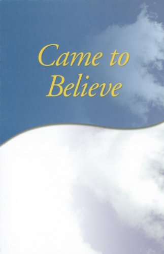 9780916856052: Came to Believe