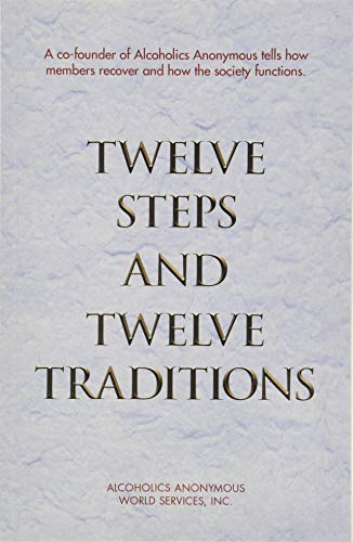 9780916856298: Twelve Steps and Twelve Traditions