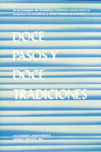 Doce Pasos Y Doce Tradiciones (Spanish Edition): Services, AA World