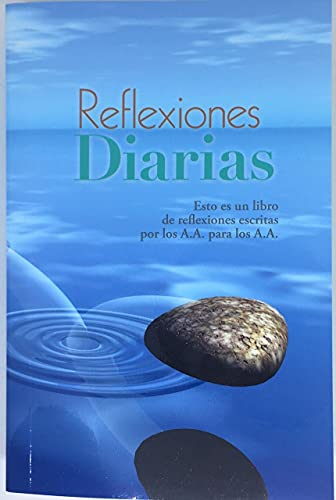 9780916856434: Reflexiones Diarias: Un libro de reflexiones escritas por los A.A. para los A.A.