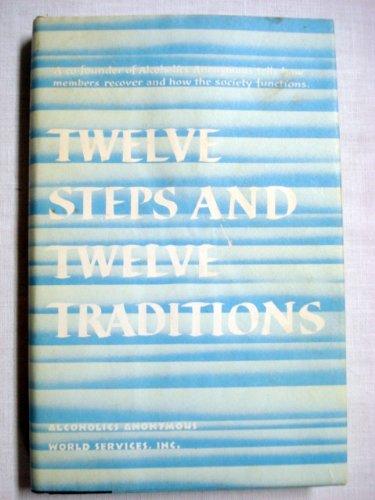 9780916856526: Twelve Steps, Twelve Traditions