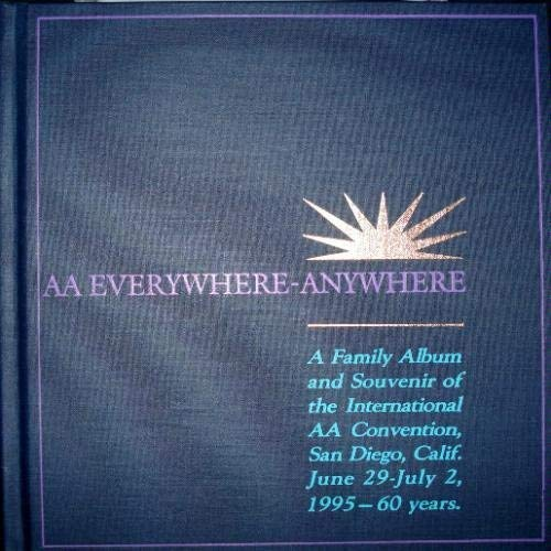 AA Everywhere - Anywhere (A Family Album: Services, Alcoholics Anonymous
