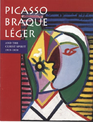 9780916857080: Picasso Braque Leger and the Cubist Spirit 1919-1939