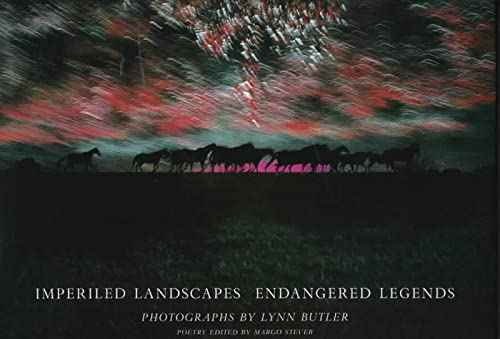 Imperiled Landscapes Endangered Legends: Rizzoli, and Stever, Margo (Editor), and Butler, Lynn H (...