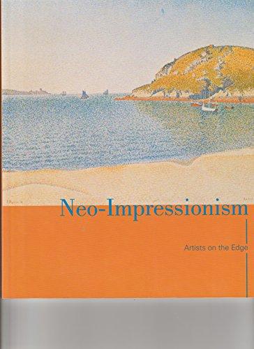 9780916857301: Neo-Impressionism: Artists on the Edge - 6/27 - 10/20/2002 - Portland Art Museum, Portland, ME