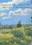 9780916857424: Paris And the Countryside: Modern Life in Late 19th-century France