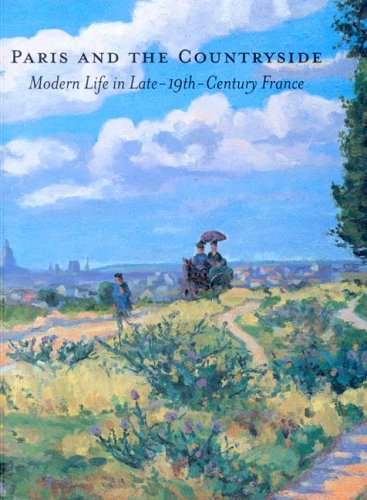 9780916857431: Paris And the Countryside: Modern Life in Late 19th-century France
