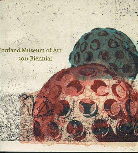Portland Museum of Art 2011 Biennial