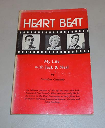 9780916870034: Heart Beat: My Life With Jack and Neal