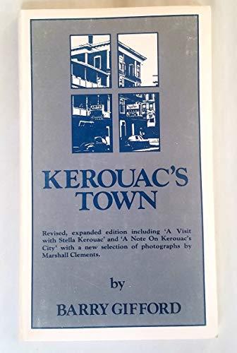 9780916870072: Kerouac's Town (Modern authors monograph series)
