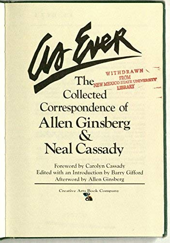 9780916870096: As Ever: The Collected Correspondence of Allen Ginsberg and Neal Cassady