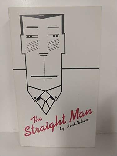 9780916870119: The Straight Man