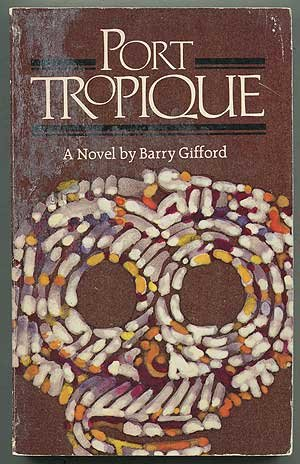 9780916870324: Port Tropique: A novel