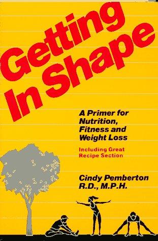 Getting in Shape: Pemberton, Cindy