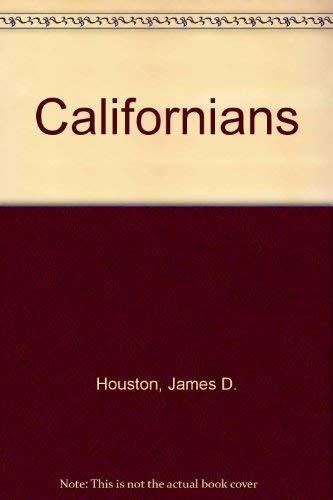 9780916870843: Californians