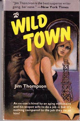 WILD TOWN.: Thompson, Jim