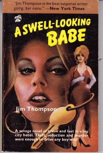 A swell-looking babe: Jim Thompson