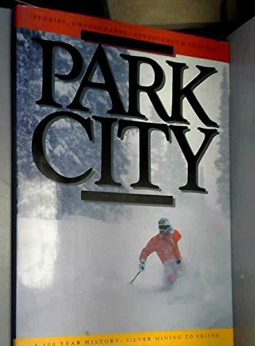 9780916873509: Park City.