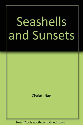 9780916873516: Seashells and Sunsets